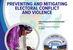 Preventing and Mitigating Electoral Conflict and Violence