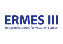 ERMES III - EUROPEAN RESOURCES FOR MEDIATION SUPPORT